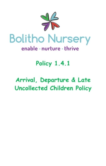 thumbnail of 1.4.1 Arrival, Departure & Late Uncollected Children Policy